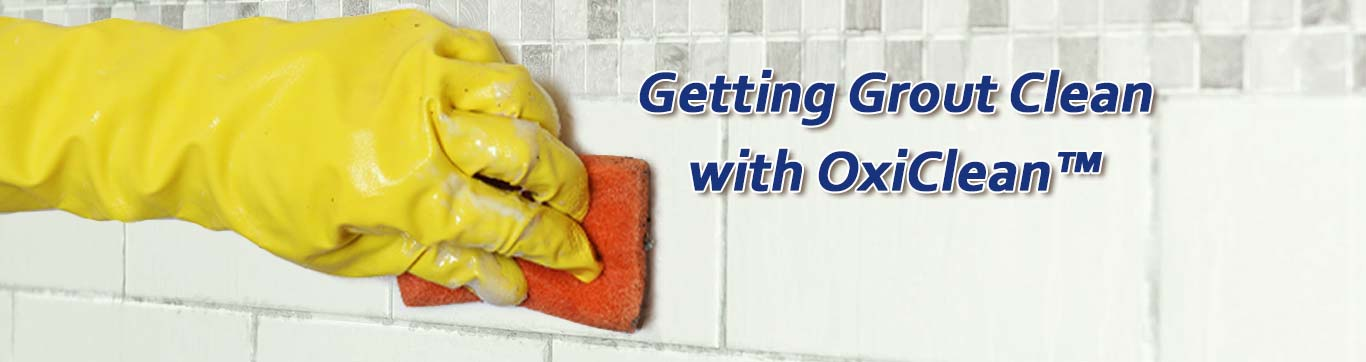 How To Clean Grout Oxiclean Stain Solutions