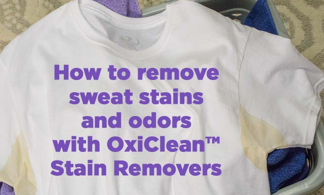How To Remove Sweat Stains Oxiclean Stain Solutions