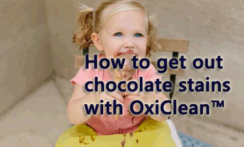 How to remove chocolate stains with OxiClean.